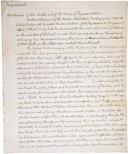 "For ""the purpose of extending the external commerce of the United States,"" and ""that [Congress] should incidentally advance the geographic knowledge of our own continent…"" First page of the President Thomas Jefferson Confidential Message to Congress Concerning Relations with the Indians, 1/18/1803. From the Records of the U.S. House of Representatives. National Archives Identifier: 306698"